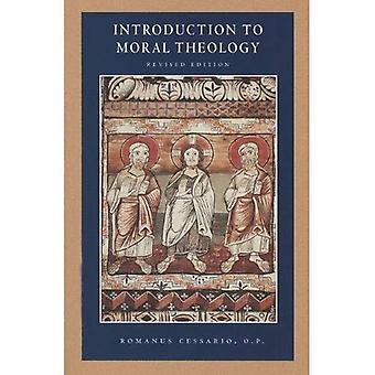 Introduction to Moral Theology REV Ed