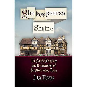Shakespeares alter: Bard's fødested og oppfinnelsen av Stratford-Upon-Avon (Haney Foundation-serien)