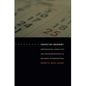 States of Memory: Continuities, Conflicts, and Transformations in National Retrospection (Politics, History, & Culture)