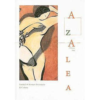 Azalea: Journal of Korean Literature & Culture, Volume One