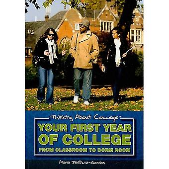 Your First Year of College: From Classroom to Dorm Room