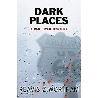 Dark Places: A Red River Mystery (Red River Mysteries)