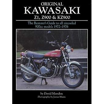 Original Kawasaki Z1, Z900 and KZ900: The Restorer's Guide to All Aircooled 900cc Models, 1972-1976