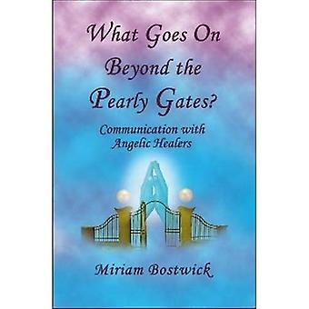 What Goes on Beyond the Pearly Gates?: Communication With Angelic Healers
