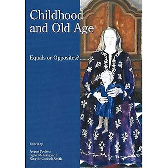 Childhood and Old Age: Equals or Opposites