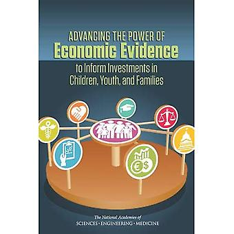 Advancing the Power of Economic Evidence to Inform� Investments in Children, Youth, and Families