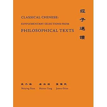 Classical Chinese (Supplement 4): Selections from Philosophical Texts: Suppl. 4 (The Princeton Language Program...