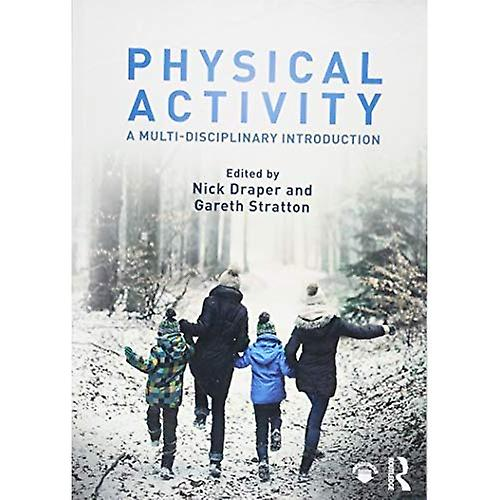 Physical Activity  A Multi-disciplinary Introduction