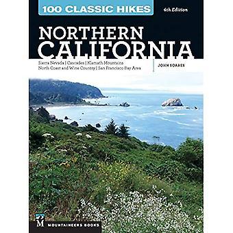 100 Classic Hikes: Northern� California: Sierra Nevada, Cascades, Klamath Mountains,� North Coast and Wine Country, San Francisco Bay Area