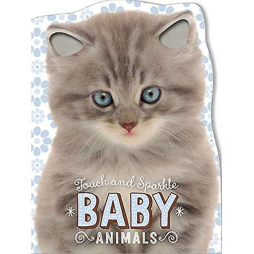 Touch and Sparkle Baby Animals [Board Book]