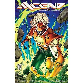 Axcend - Tom 1 - świat kręci się wokół Ciebie przez Michelle Delecki-