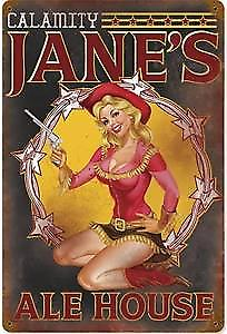 Calamity Janes Ale House rusted metal sign   (pst 1812)