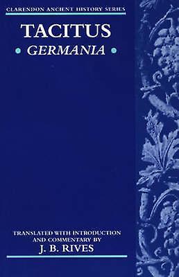 Germania by Tacitus & Cornelius Annales B.