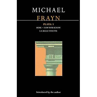 Michael Frayn spelar 3 här nu du vet La Belle Vivette av Frayn & Michael