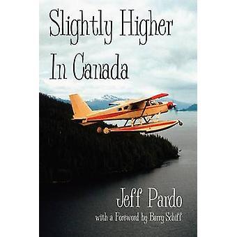 Iets hoger in Canada door Pardo & Jeff