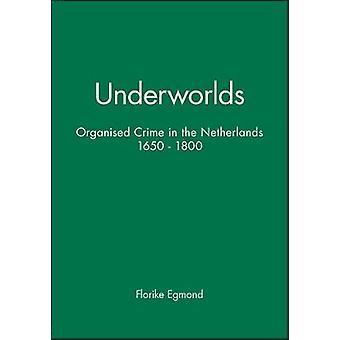 Underworlds by Egmond & Florike