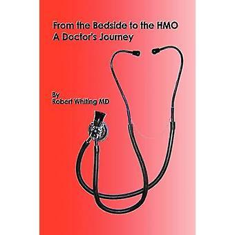 Vom Bett auf die HMO eine Ärzte-Reise von Wittling & Dr. Robert