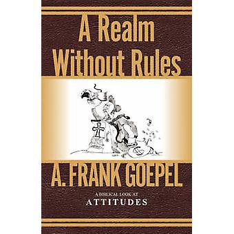 Ein Reich ohne Regeln von Goepel & A. Frank
