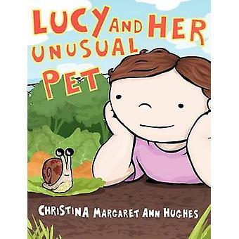 Lucy en haar ongewone huisdier door Hughes & Christina Margaret Ann
