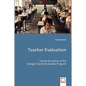 Lehrer Bewertung Fakultät Wahrnehmung des Programms Georgien Teacher Evaluation von Engram & Derek