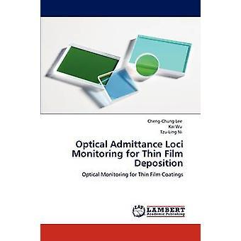 Loci de admissão óptico monitoramento para deposição de filmes finos por Lee & ChengChung
