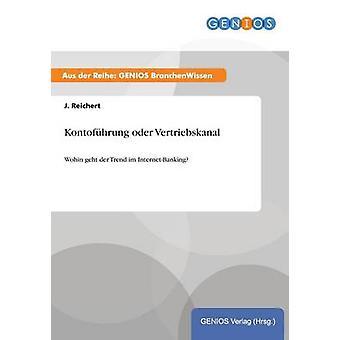 Kontofhrung oder Vertriebskanal Reichert y j.