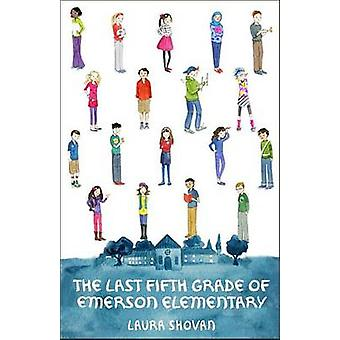 The Last Fifth Grade of Emerson Elementary by Laura Shovan - 97805535
