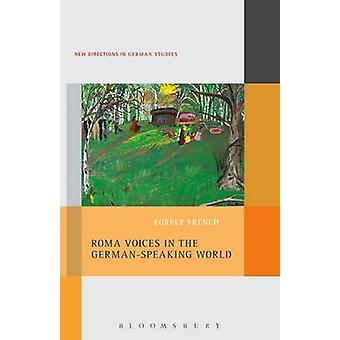 Roma Voices in the German-Speaking World by Lorely French - 978150132