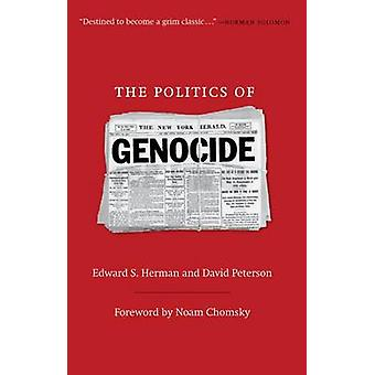 The Politics of Genocide by Edward S. Herman - David Peterson - 97815