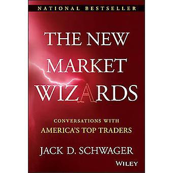 Les nouveaux assistants de marché - Conversations avec Top Traders de l'Amérique par J