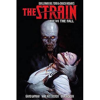 The Strain - Book Two - The Fall by David Lapham - Mike Huddleston - Da