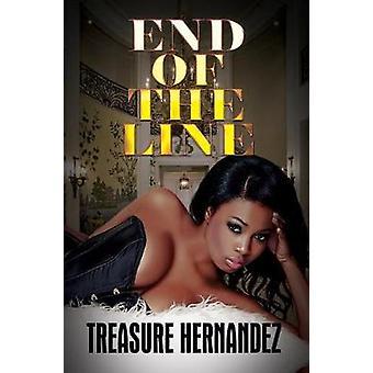 End of the Line by Treasure Hernandez - 9781622867264 Book