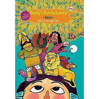 My Favourite Stories - Boskys Panchatantra by Gulzar - Rohini Chowdhur