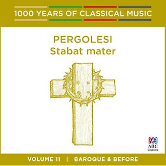 Pergolesi - Stabat Mater: 1000 Years Of Classical Music Vol. 11 by Sally-Anne Russell