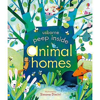 Peep Inside Animal Homes (Board book) by Milbourne Anna