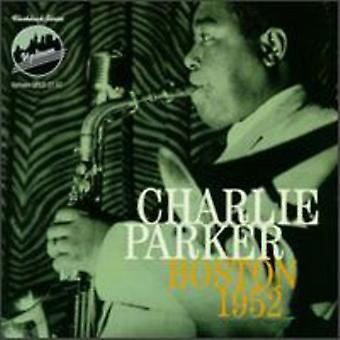 Charlie Parker - Boston 1952 [CD] USA import