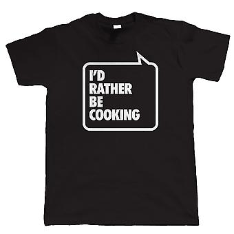 Vectorbomb, I'd Rather Be Cooking, Mens Funny BBQ Tshirt (S to 5XL)