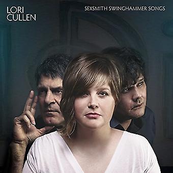 Lori Cullen - Sexsmith Swinghammer sange [CD] USA import