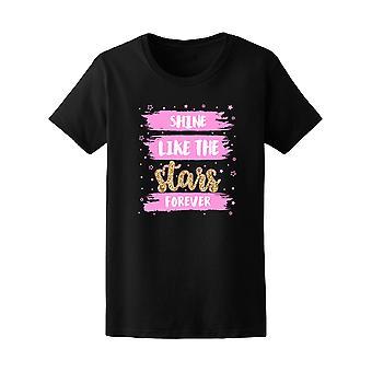 Shine Like The Stars Forever Tee Women's -Image by Shutterstock