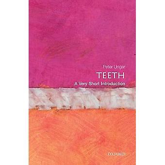 أسنان--مقدمة قصيرة جداً ببيتر س. أونجار-بو 9780199670598
