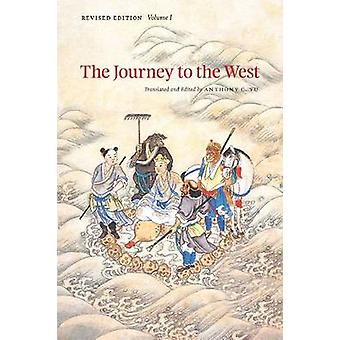 The Journey to the West - v.1 (Revised edition) by Anthony C. Yu - Ant