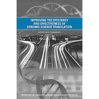 Improving the Efficiency and Effectiveness of Genomic Science Transla