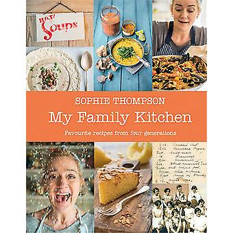 My Family Kitchen (Main) by Sophie Thompson - 9780571324170 Book