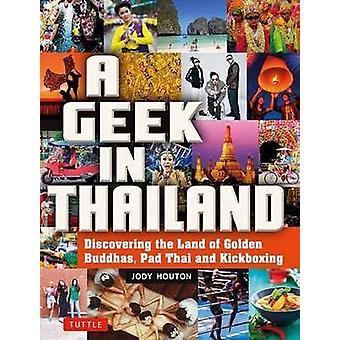 Geek in Thailand - das Land des goldenen Buddhas zu entdecken - Pad Thai ein