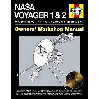 NASA Voyager 1 & 2 ägarnas verkstadshandbok - 1977 och framåt (inklusive P