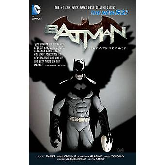 Batman - Volume 2 - The City of Owls (52nd edition) by Greg Capullo - R
