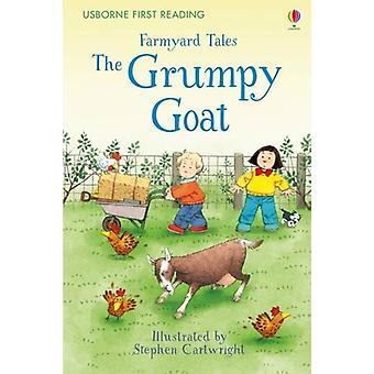 Farmyard Tales the Grumpy Goat by Heather Amery - Stephen Cartwright