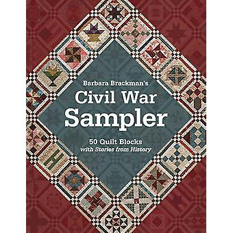 Civil War Sampler - 50 Quilt Blocks with Stories from History by Barba
