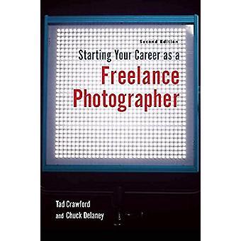 Starta din karriär som frilansfotograf av Tad Crawford - Ch