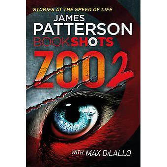 Zoo 2 - Bookshots af James Patterson - 9781786530035 bog